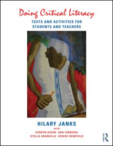 HIlary Janks with Kerryn Dixon, Ana Ferreira, Stella Granville and Denise Newfield, Routledge 2014